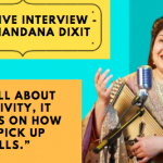 """Chandana Dixit – """"It's all about creativity, depends on how you pick up skills."""""""